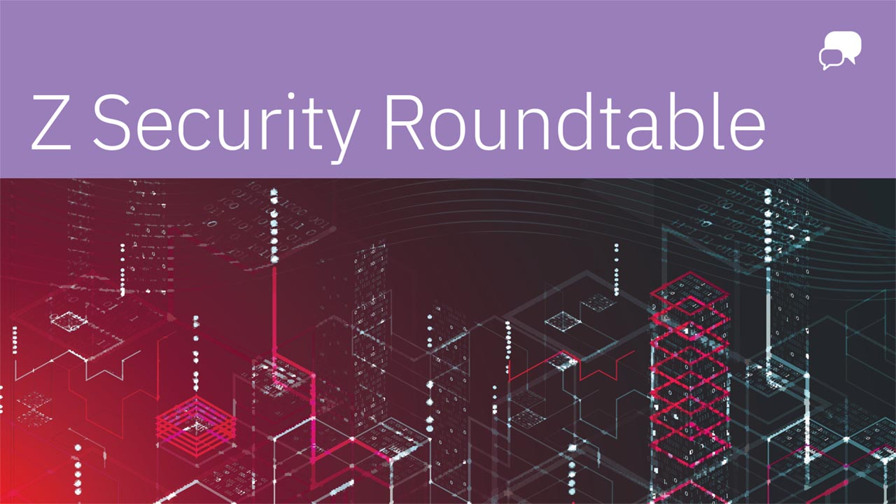 """Z Security Roundtable"" in white against a purple banner, white chat bubble in righthand corner, with red and black cityscape below."