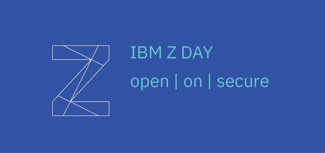 """Z"" and ""IBM Z Day"" against a blue background"