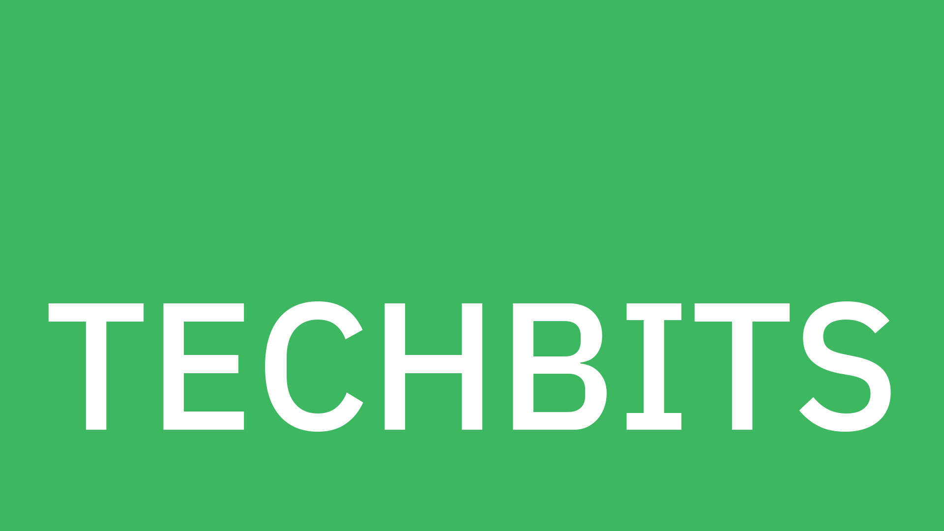 Techbits in white type against a green background.